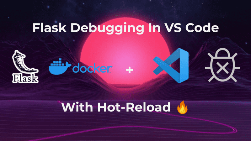 Flask Debugging in VS Code with Hot-Reload 🔥